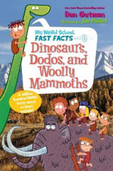 Omslag - My Weird School Fast Facts: Dinosaurs, Dodos, and Woolly Mammoths