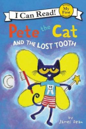 Pete The Cat And The Lost Tooth av James Dean (Innbundet)