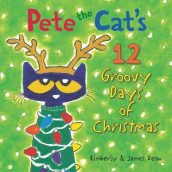 Pete the Cat's 12 Groovy Days of Christmas av James Dean og Kimberly Dean (Innbundet)