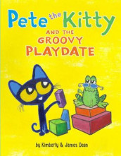Pete the Kitty and the Groovy Playdate av James Dean og Kimberly Dean (Innbundet)