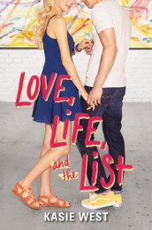 Love, Life, and the List av Kasie West (Innbundet)