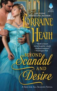Beyond Scandal and Desire av Lorraine Heath (Heftet)