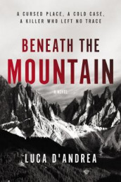 Beneath the Mountain av Luca D'Andrea (Heftet)