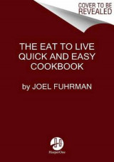 Omslag - Eat to Live Quick and Easy Cookbook