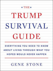 The Trump Survival Guide av Gene Stone (Heftet)