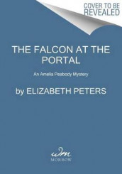 The Falcon at the Portal av Elizabeth Peters (Heftet)