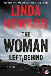 The Woman Left Behind [Large Print] av Linda Howard (Heftet)