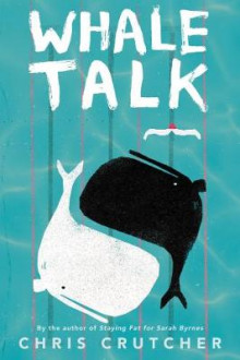 Whale Talk av Chris Crutcher (Heftet)