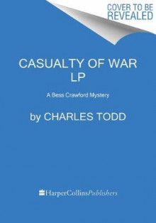 Casualty Of War [Large Print] av Charles Todd (Heftet)