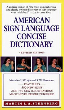 American Sign Language Concise Dictionary av Martin L.A. Sternberg (Heftet)