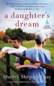 A Daughter's Dream av Shelley Gray (Heftet)