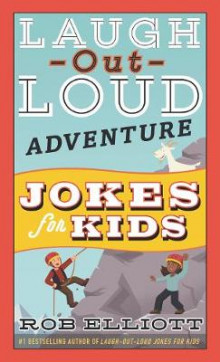 Laugh-Out-Loud Adventure Jokes for Kids av Rob Elliott (Heftet)
