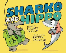 Sharko and Hippo av Elliott Kalan (Innbundet)