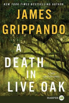 A Death In Live Oak [Large Print] av James Grippando (Heftet)