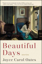 Beautiful Days av Joyce Carol Oates (Heftet)