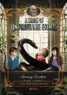 A Series of Unfortunate Events #2: The Reptile Room Netflix Tie-In Edition av Lemony Snicket (Innbundet)