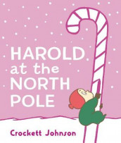Harold at the North Pole av Crockett Johnson (Kartonert)