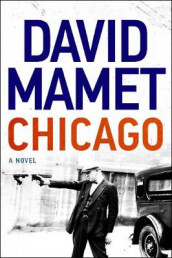 Chicago av David Mamet (Innbundet)