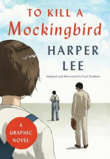 To Kill a Mockingbird: A Graphic Novel av Harper Lee og Fred Fordham (Innbundet)