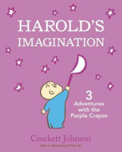 Harold's Imagination: 3 Adventures with the Purple Crayon av Crockett Johnson (Innbundet)
