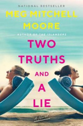 Two Truths and a Lie av Meg Mitchell Moore (Innbundet)