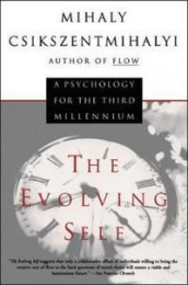 The evolving self av Mihaly Csikszentmihalyi (Heftet)