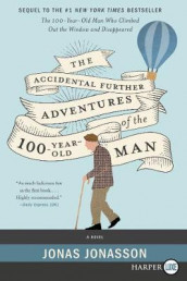 The Accidental Further Adventures of the Hundred-Year-Old Man av Jonas Jonasson og Rachel Willson-Broyles (Heftet)