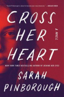 Cross Her Heart av Sarah Pinborough (Innbundet)