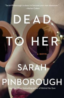 Dead to Her av Sarah Pinborough (Innbundet)