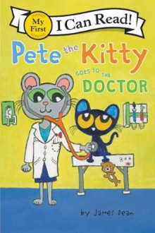 Pete the Kitty Goes to the Doctor av James Dean (Innbundet)