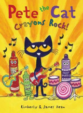 Pete the Cat: Crayons Rock! av James Dean og Kimberly Dean (Innbundet)