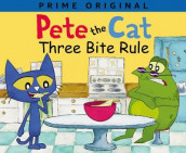 Pete the Cat: Three Bite Rule av James Dean, Kimberly Dean og Anne Lamb (Innbundet)