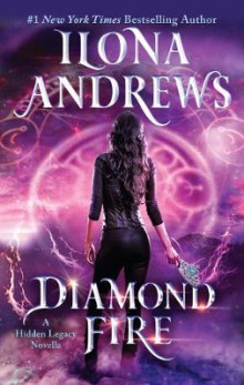 Diamond Fire av Ilona Andrews (Heftet)