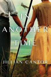 In Another Time av Jillian Cantor (Innbundet)