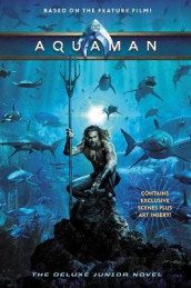 Aquaman: The Deluxe Junior Novel av Jim McCann (Innbundet)