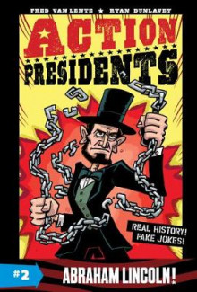 Action Presidents #2: Abraham Lincoln! av Fred Van Lente (Heftet)