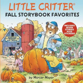 Little Critter Fall Storybook Favorites av Mercer Mayer (Innbundet)
