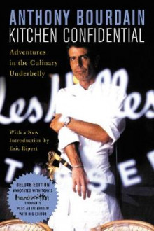 Kitchen Confidential Deluxe Edition av Anthony Bourdain (Heftet)