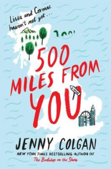500 Miles from You av Jenny Colgan (Innbundet)