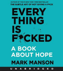 Everything is F*cked av Mark Manson (Lydbok-CD)