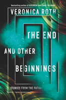 The End and Other Beginnings av Veronica Roth (Heftet)