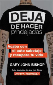 Stop Doing That Sh*t (Spanish Edition) av Gary John Bishop (Heftet)