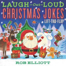 Laugh-Out-Loud Christmas Jokes: Lift-the-Flap av Rob Elliott (Heftet)