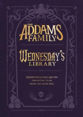 The Addams Family: Wednesday's Library av Calliope Glass og Alexandra West (Innbundet)