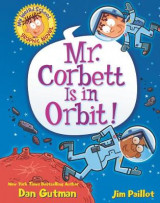 Omslag - My Weird School Graphic Novel: Mr. Corbett Is in Orbit!