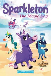 Sparkleton #1: The Magic Day av Calliope Glass (Heftet)