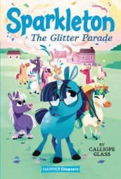 Sparkleton #2: The Glitter Parade av Calliope Glass (Heftet)