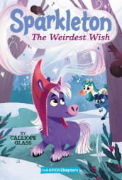 Sparkleton #4: The Weirdest Wish av Calliope Glass (Heftet)