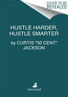 Omslag - Hustle Harder, Hustle Smarter