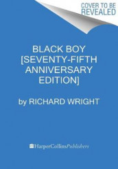 Black Boy [seventy-Fifth Anniversary Edition] av Richard Wright (Heftet)